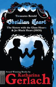 Obsidian Heart (The Sisters with the Glass Hearts & Jet Black heart (5SOS))