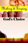 Making and Keeping God's Choice
