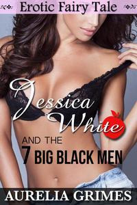 Jessica White and the 7 Big Black Men