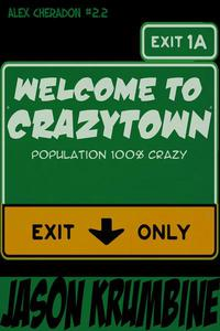 Welcome to Crazytown