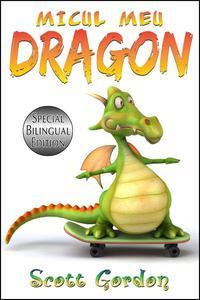 Micul Meu Dragon: Special Bilingual Edition