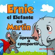 Ernie el Elefante en Martin aprende a compartir