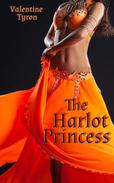 The Harlot Princess: an Exotic Erotica