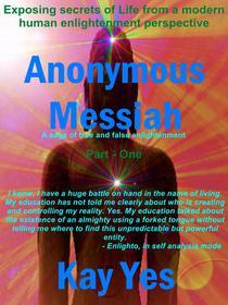 Anonymous Messiah