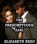 The Presumptuous Earl