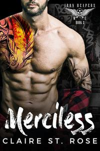 Merciless: A Bad Boy Baby Motorcycle Club Romance