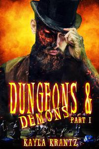 Dungeons and Demons Part 1