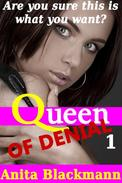 Queen of Denial 1 (Interracial Cuckold Femdom)