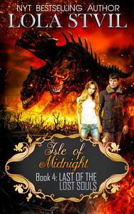 Isle Of Midnight: Last of the Lost Souls (Isle Of Midnight Series, Book 4)