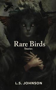 Rare Birds: Stories