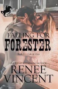 Falling For Forester (Mavericks of Meeteetse, Book 3: Cole & Crys)