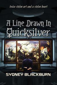 A Line Drawn in Quicksilver