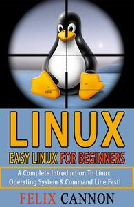 Easy Linux For Beginners