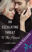 An Escalating Threat to the Heart: A Short Story