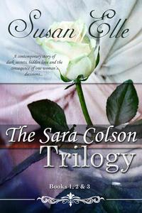 The Sara Colson Trilogy : Books 1, 2 & 3