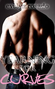 Yearning For Curves (BBW Erotic Romance)
