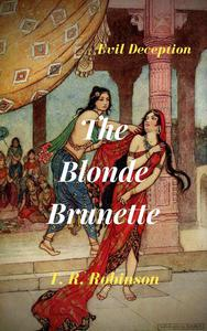 The Blonde Brunette