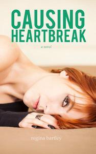 Causing Heartbreak