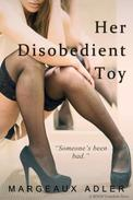 Her Disobedient Toy