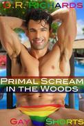 Primal Scream in the Woods