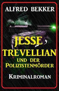 Jesse Trevellian und der Polizistenmörder