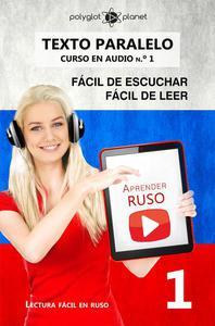 Aprender ruso | Fácil de leer | Fácil de escuchar | Texto paralelo CURSO EN AUDIO n.º 1