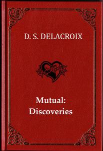 Mutual: Discoveries