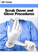 Scrub Gown and Glove Procedures (Surgical)