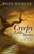 Creepy Little Stories