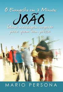 O Evangelho em 3 Minutos - Joao