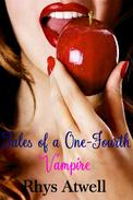 Tales of a One-Fourth Vampire