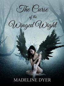 The Curse of the Winged Wight