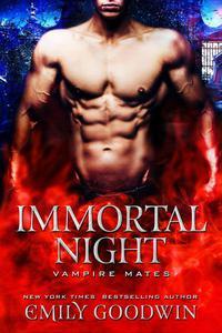 Immortal Night: A Vampire Mates Novella