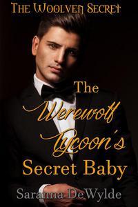The Werewolf Tycoon's Secret Baby