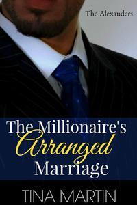The Millionaire's Arranged Marriage
