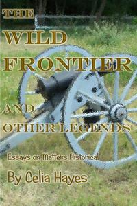 The Wild Frontier and Other Legends