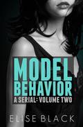 MODEL BEHAVIOR: Volume Two
