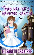 The Mad Hatter's Haunted Castle