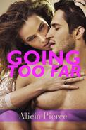 Going Too Far (Housewife Male Stripper CFNM Erotica)