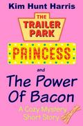 The Power of Bacon - A Cozy Mystery Short Story