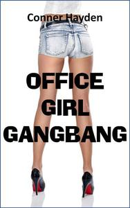 Office Girl Gangbang