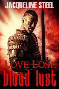 Love Lost, Blood Lust
