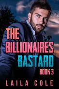 The Billionaire's Bastard - Book 3