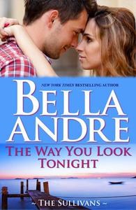 The Way You Look Tonight (Seattle Sullivans # 1)