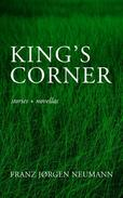 King's Corner: stories and novellas