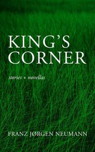 King's Corner: stories and novellas