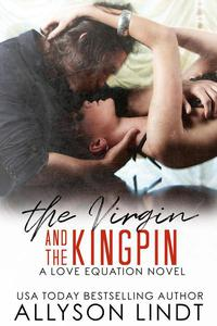 The Virgin and The Kingpin