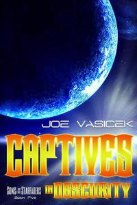 Captives in Obscurity