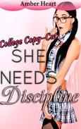 She Needs Discipline: College Copy-Cat