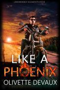 Like a Phoenix